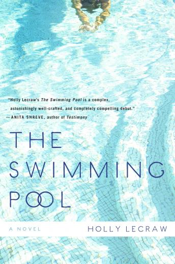 Swimming Pool, Holly LeCraw