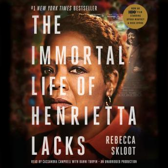 Immortal Life of Henrietta Lacks, Audio book by Rebecca Skloot