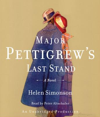 Major Pettigrew's Last Stand: A Novel, Helen Simonson