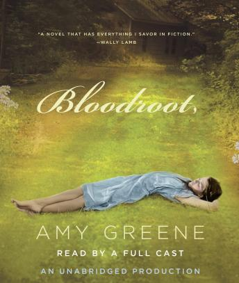 Bloodroot, Amy Greene