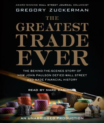 Greatest Trade Ever, Gregory Zuckerman