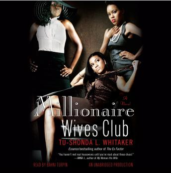 Millionaire Wives Club: A Novel, Tu-Shonda Whitaker