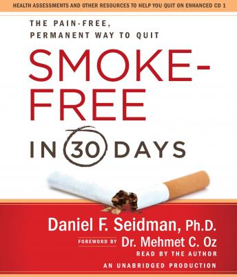 Smoke-Free in 30 Days, Daniel F. Seidman