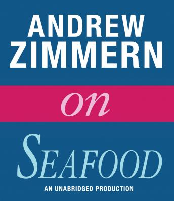 Andrew Zimmern on Seafood: Chapter 3 from THE BIZARRE TRUTH, Andrew Zimmern