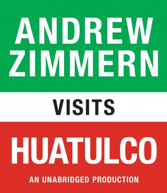 Andrew Zimmern visits Huatulco: Chapter 6 from THE BIZARRE TRUTH