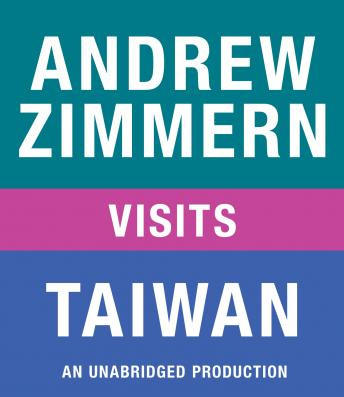 Andrew Zimmern visits Taiwan: Chapter 13 from THE BIZARRE TRUTH, Audio book by Andrew Zimmern