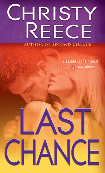 Last Chance, Christy Reece