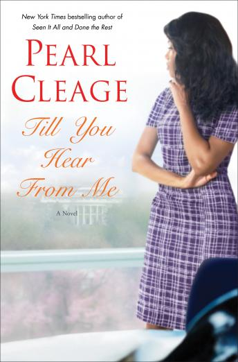Till You Hear From Me: A Novel, Pearl Cleage