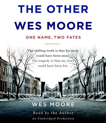 Download Other Wes Moore: One Name, Two Fates by Wes Moore