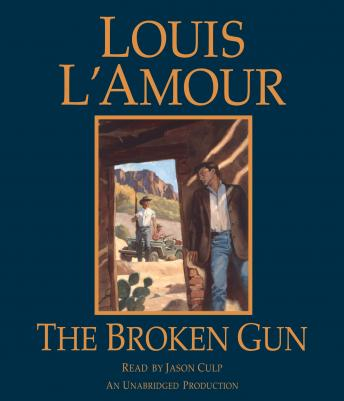 Broken Gun, Louis L'amour