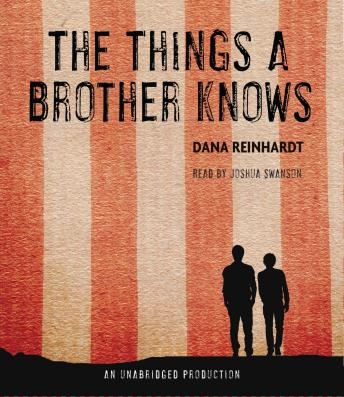 Things a Brother Knows, Dana Reinhardt