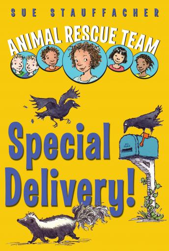 Animal Rescue Team: Special Delivery!: Book 2