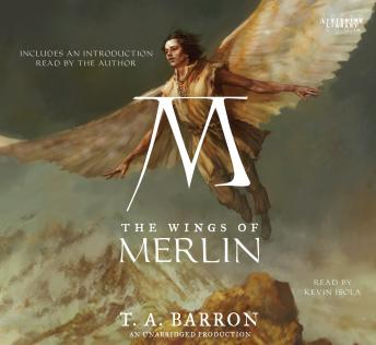 Wings of Merlin: Book 5 of The Lost Years of Merlin, T.A. Barron