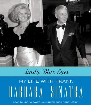 Lady Blue Eyes: My Life with Frank, Barbara Sinatra