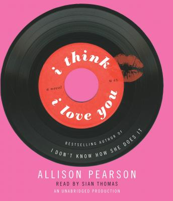 I Think I Love You, Allison Pearson