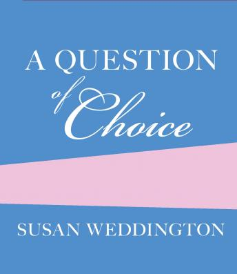 Question of Choice, Sarah Weddington