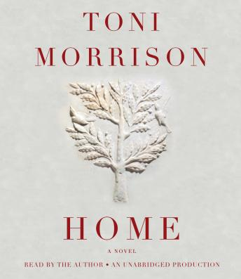 Home, Audio book by Toni Morrison