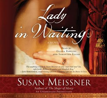 Download Lady in Waiting: A Novel by Susan Meissner