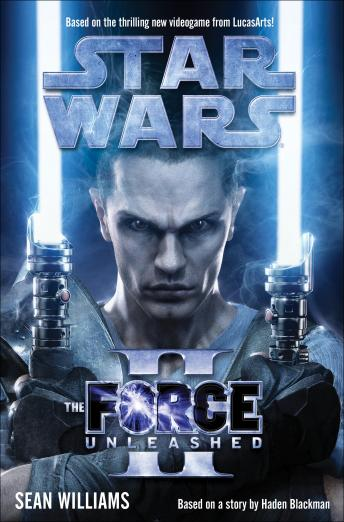 The Force Unleashed II: Star Wars Audiobook Free Download Online