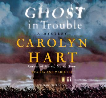 Ghost in Trouble: A Mystery, Carolyn Hart