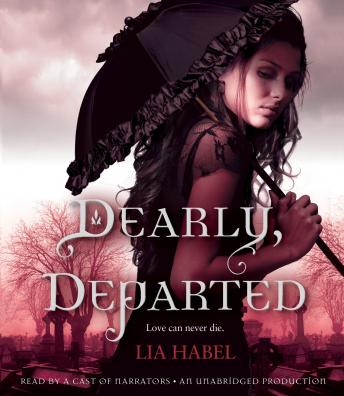 Dearly, Departed: A Zombie Novel, Lia Habel