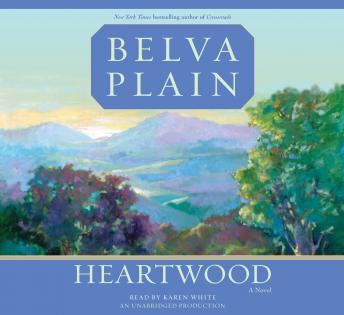 Heartwood: A Novel, Belva Plain