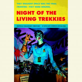 Download Night of the Living Trekkies by Kevin David Anderson, Sam Stall