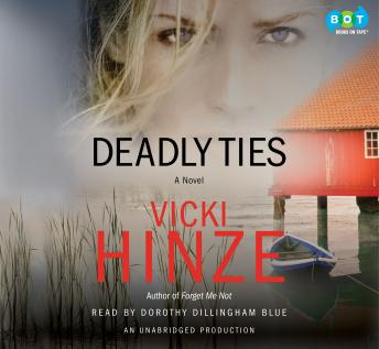 Deadly Ties, Vicki Hinze