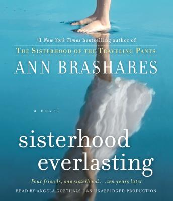 Sisterhood Everlasting (Sisterhood of the Traveling Pants): A Novel, Ann Brashares