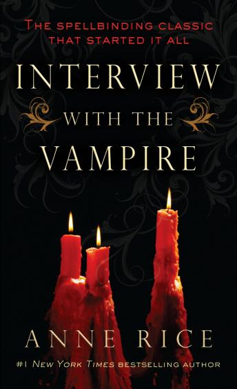 Download Interview with the Vampire by Anne Rice