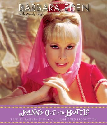 Jeannie Out of the Bottle, Barbara Eden, Wendy Leigh