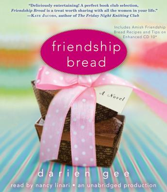 Friendship Bread: A Novel, Darien Gee