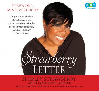 Strawberry Letter: Real Talk, Real Advice, Because Bitterness Isn't Sexy, Lyah Beth Leflore, Shirley Strawberry