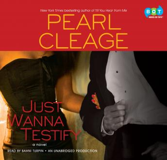 Just Wanna Testify: A Novel, Pearl Cleage