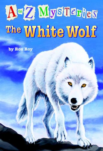 to Z Mysteries: The White Wolf, Ron Roy