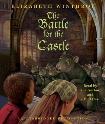 Battle for the Castle, Audio book by Elizabeth Winthrop