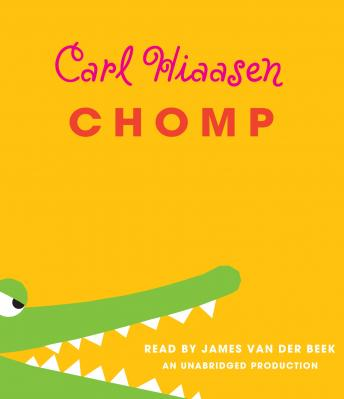 Chomp, Carl Hiaasen
