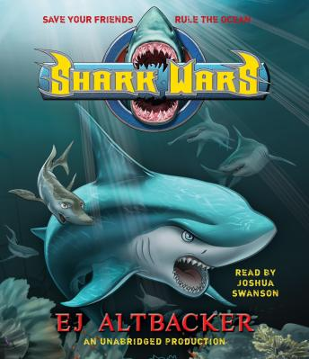 Shark Wars, E.J.  Altbacker