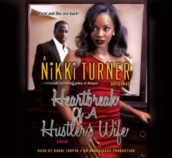 Heartbreak of a Hustler's Wife: A Novel, Nikki Turner