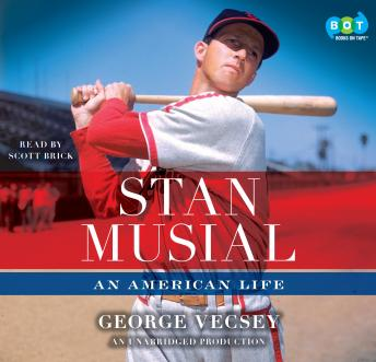 Stan Musial: An American Life, George Vecsey