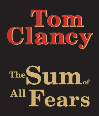 Download Sum of All Fears by Tom Clancy