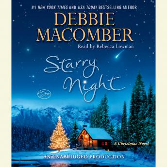Starry Night: A Christmas Novel, Debbie Macomber
