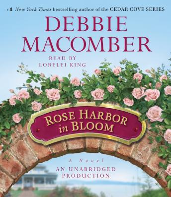 Rose Harbor in Bloom: A Novel, Debbie Macomber