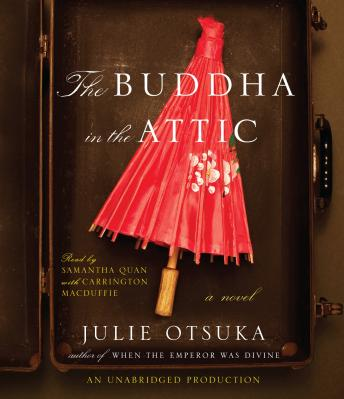 Buddha in the Attic, Julie Otsuka