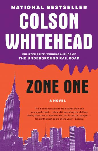 Zone One: A Novel, Colson Whitehead