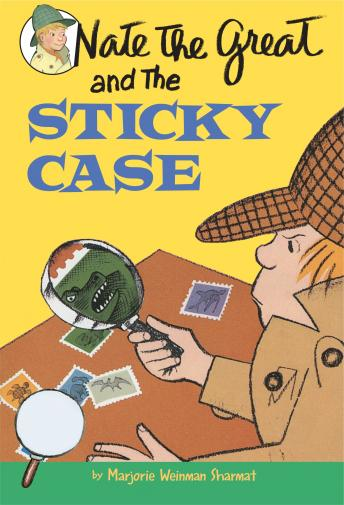 Nate the Great and the Sticky Case, Marjorie Weinman Sharmat