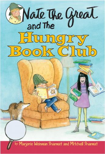 Nate the Great and the Hungry Book Club, Mitchell Sharmat, Marjorie Weinman Sharmat