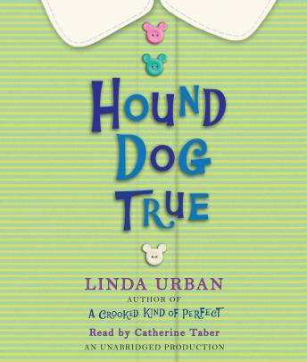 Hound Dog True, Linda Urban