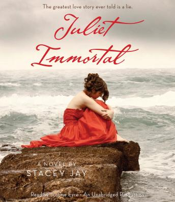 Juliet Immortal, Stacey Jay