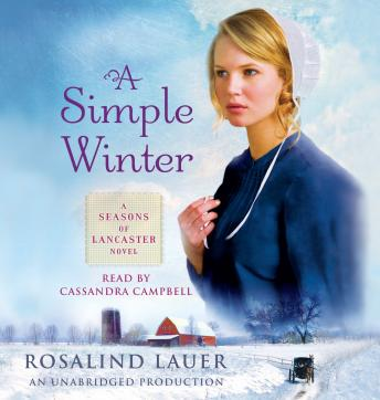 Simple Winter: A Seasons of Lancaster Novel, Rosalind Lauer